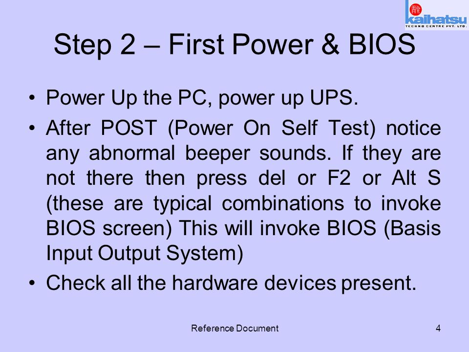 Reference Document5 Step 3 –BIOS Setting Following are typical recommended BIOS setting.