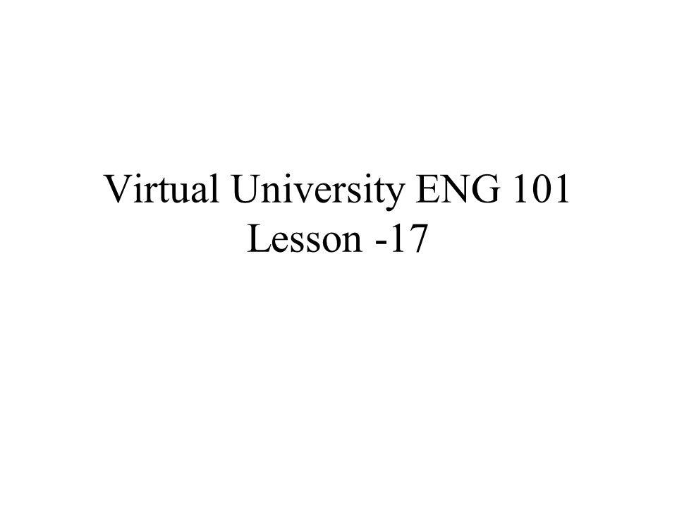 Virtual University ENG 101 Lesson -17