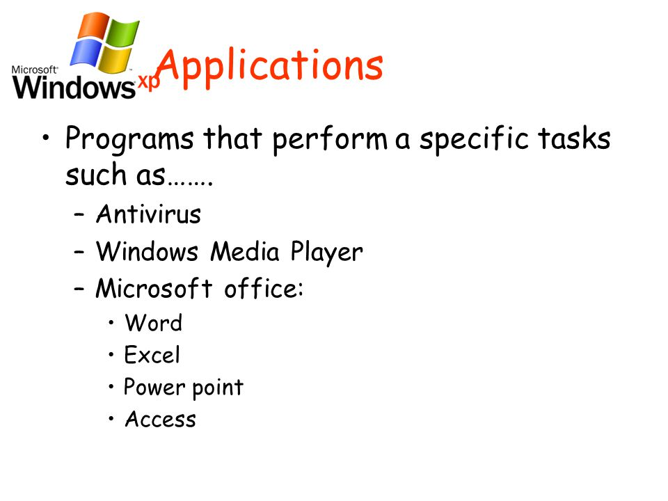 Applications Programs that perform a specific tasks such as…….
