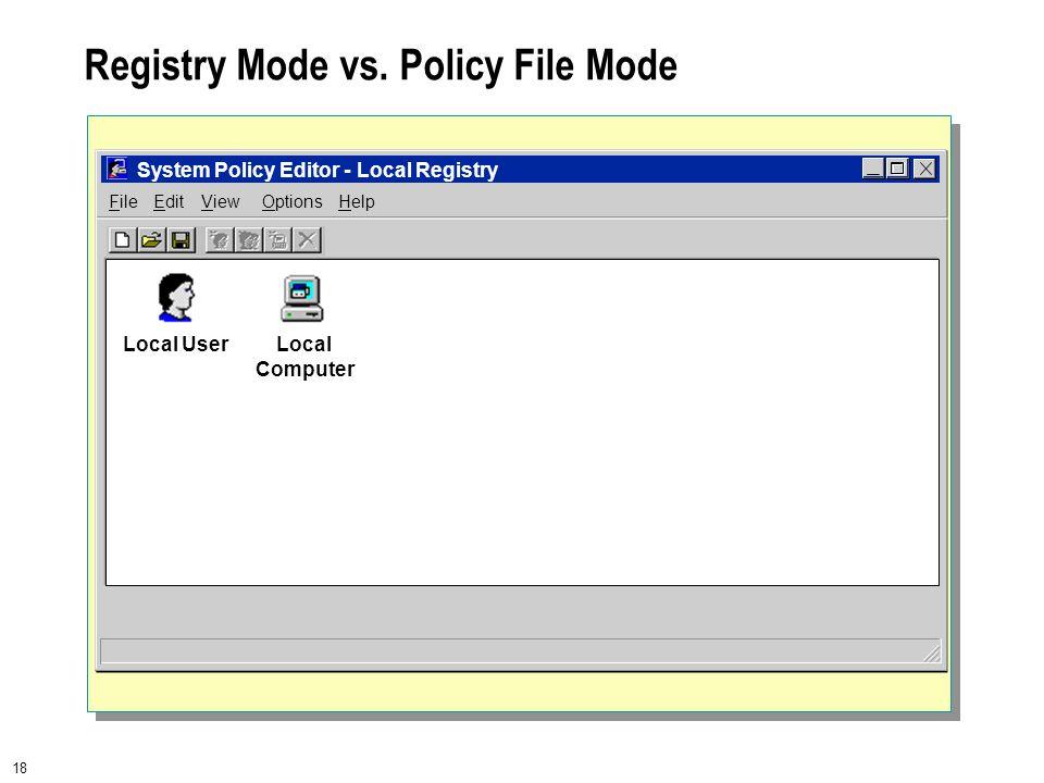 18 Registry Mode vs.