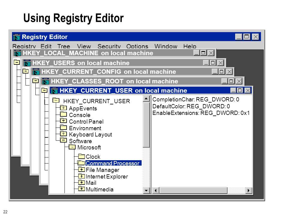 22 Using Registry Editor
