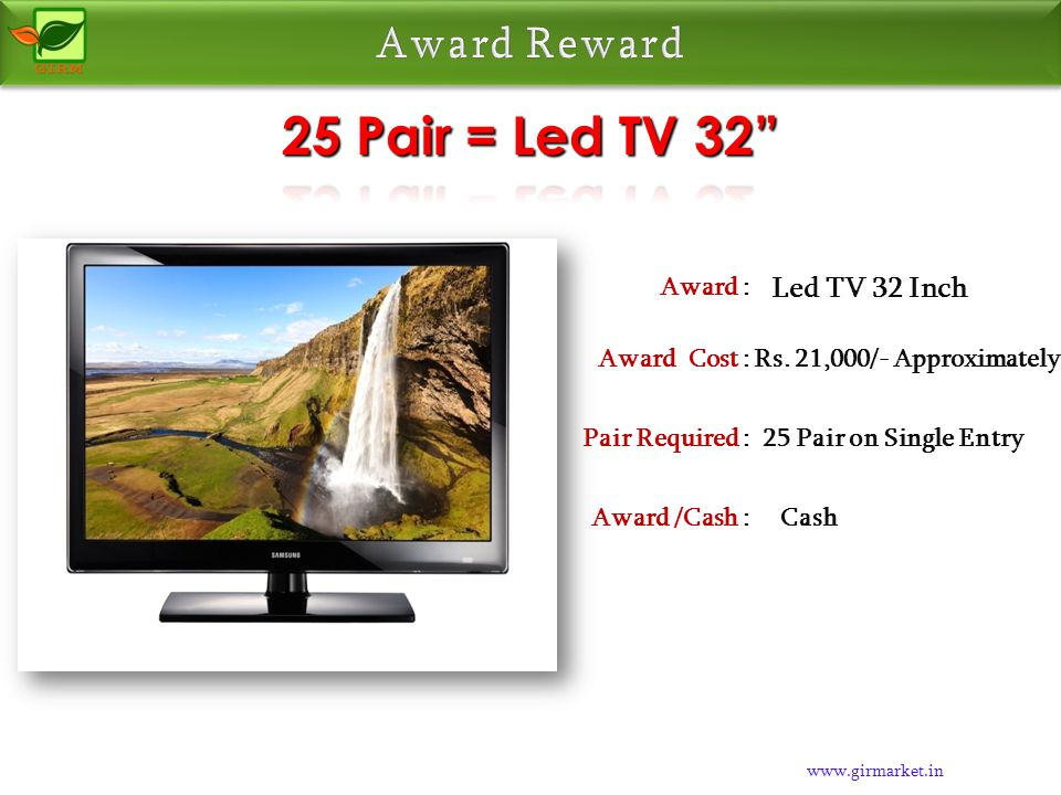www.girmarket.in Mobile Award : Rs. 3,000/- ApproximatelyAward Cost : 10 Pair on Single EntryPair Required : CashAward /Cash :