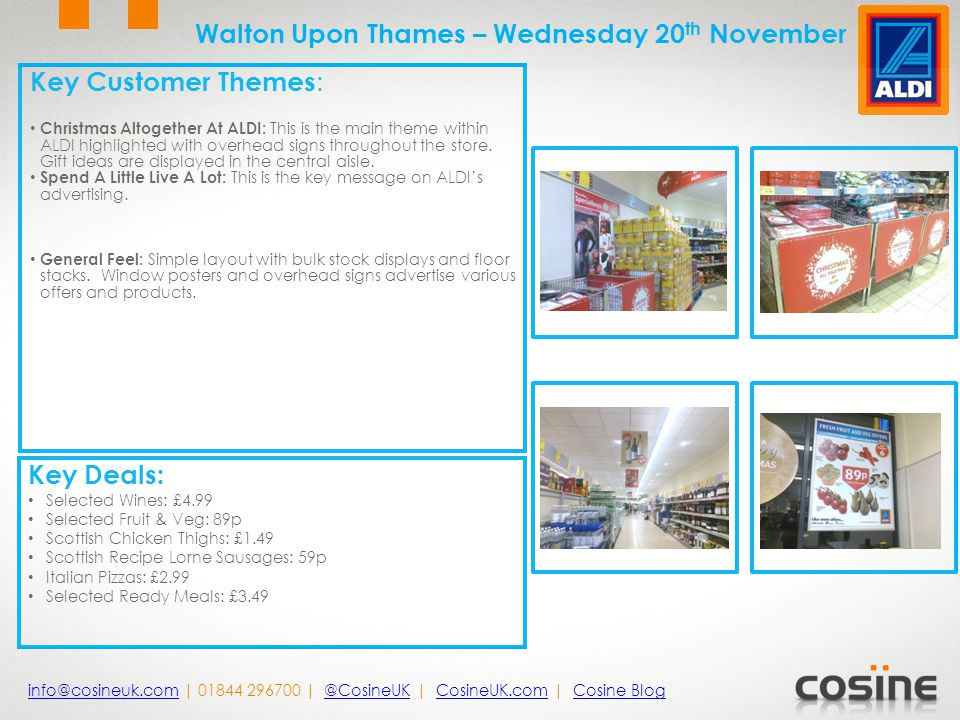Key Customer Themes : Christmas: 7 bays dedicated to confectionery and wrapping paper.