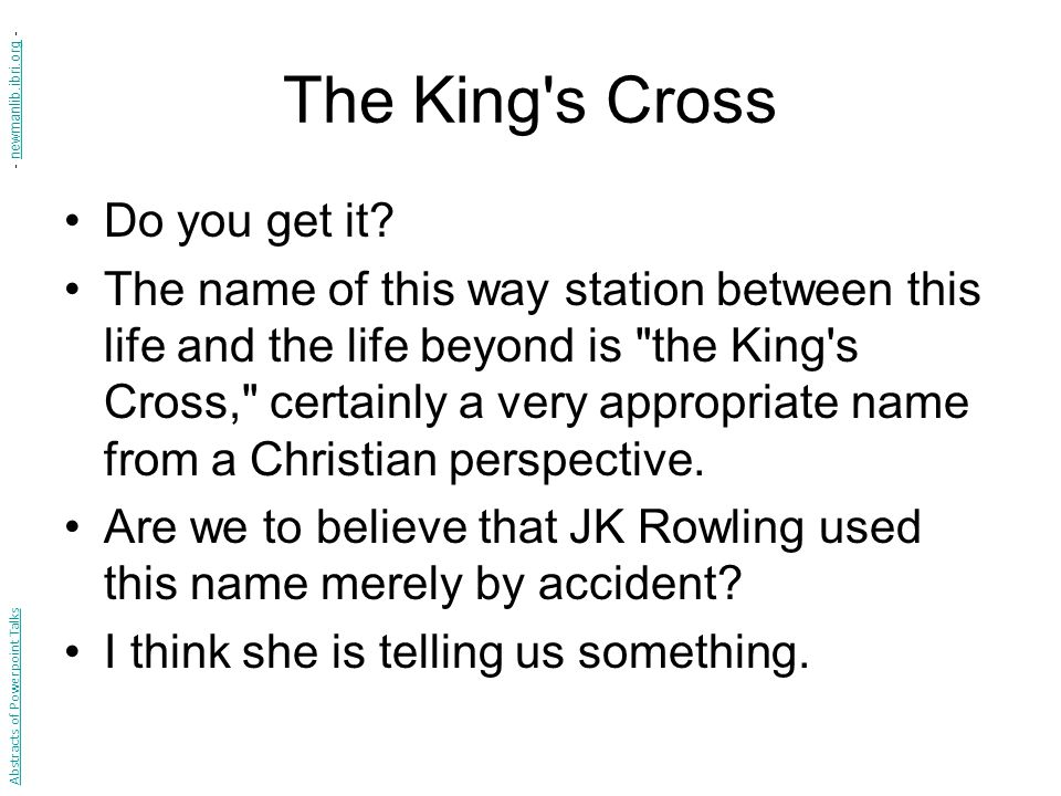 The King s Cross Do you get it.