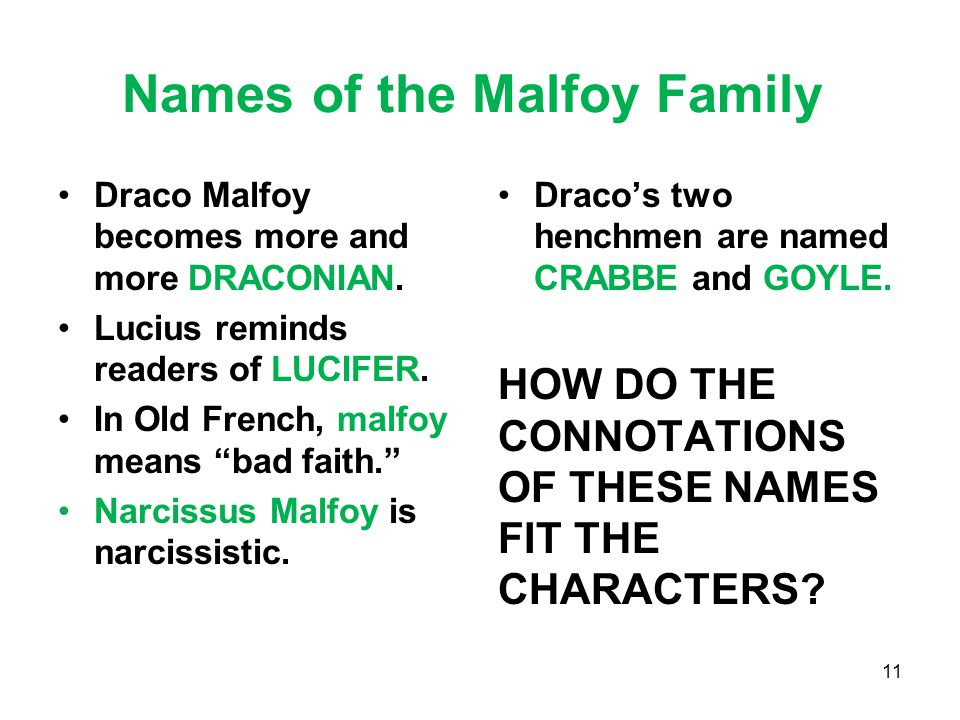 Names of the Malfoy Family Draco Malfoy becomes more and more DRACONIAN.