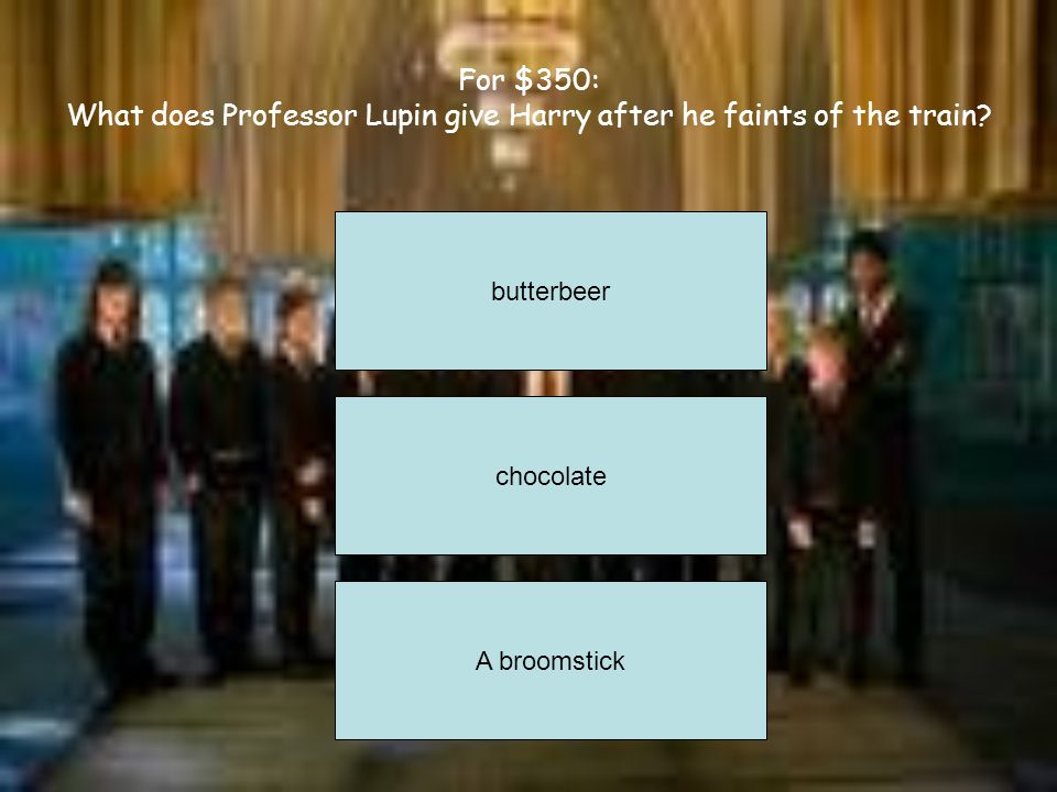 For $250: What is Harry's Patronus? A stag A doe A deer