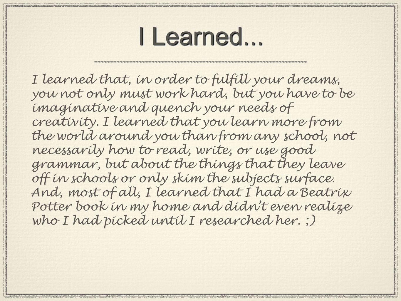 I Learned...