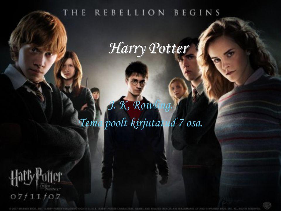 Harry Potter J. K. Rowling. Tema poolt kirjutatud 7 osa.