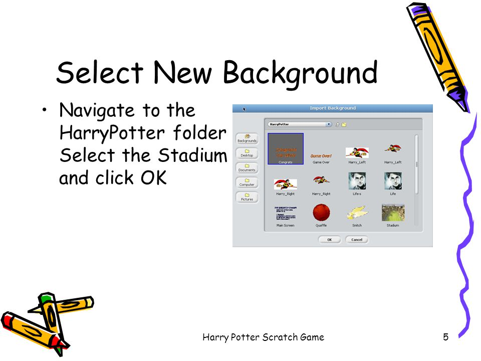 Harry Potter Scratch Game26 Winning the Game –drag in a blank = blank from Number –drag in Snitches Caught to the first blank area from Variables –click on second blank area and type in 10 –drag in a broadcast block Create new message Won