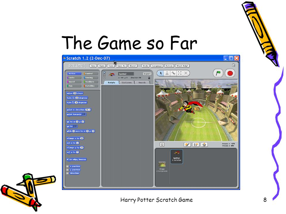 Harry Potter Scratch Game39 New Stage Script Click on Scripts Add when I receive Lost –from Control Add switch background Game Over –from Looks Add stop all –from Control Add stop all to the end of when receive Won script too
