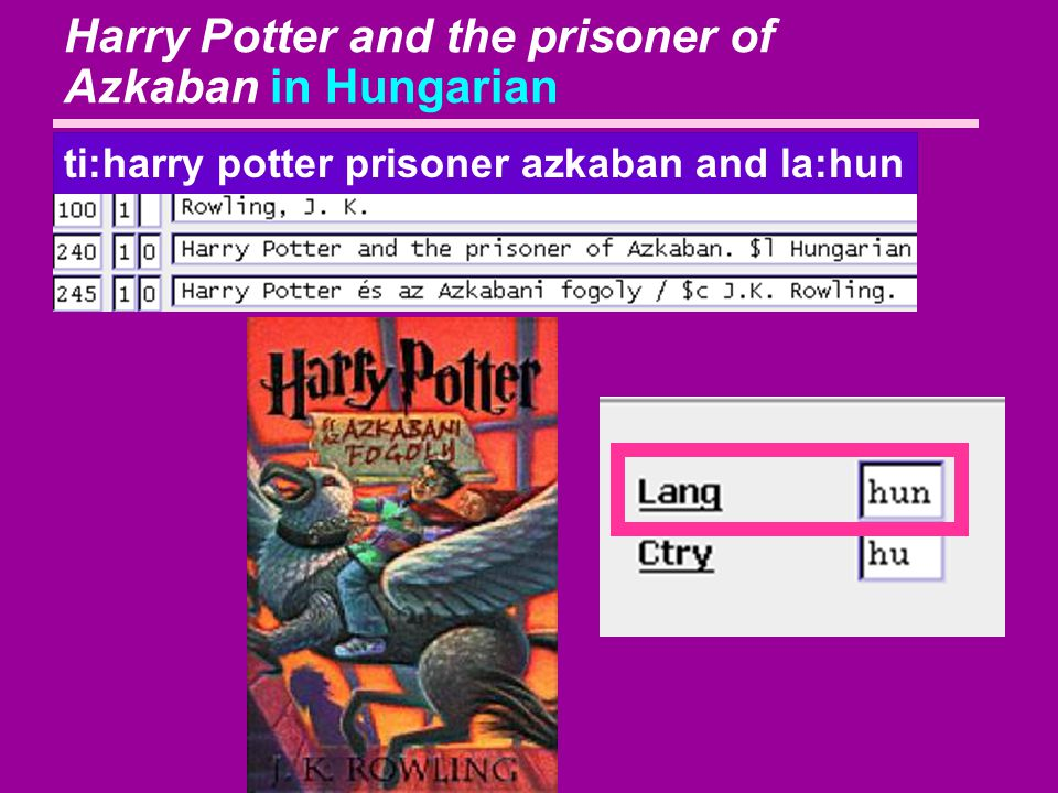 Harry Potter and the prisoner of Azkaban in Hungarian ti:harry potter prisoner azkaban and la:hun