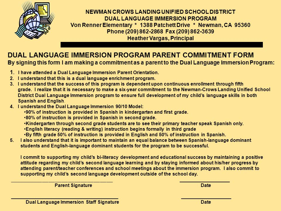 NEWMAN CROWS LANDING UNIFIED SCHOOL DISTRICT DUAL LANGUAGE IMMERSION PROGRAM Von Renner Elementary * 1388 Patchett Drive * Newman, CA 95360 Phone (209