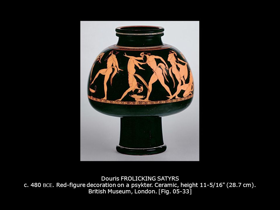 Douris FROLICKING SATYRS c. 480 BCE. Red-figure decoration on a psykter. Ceramic, height 11-5/16