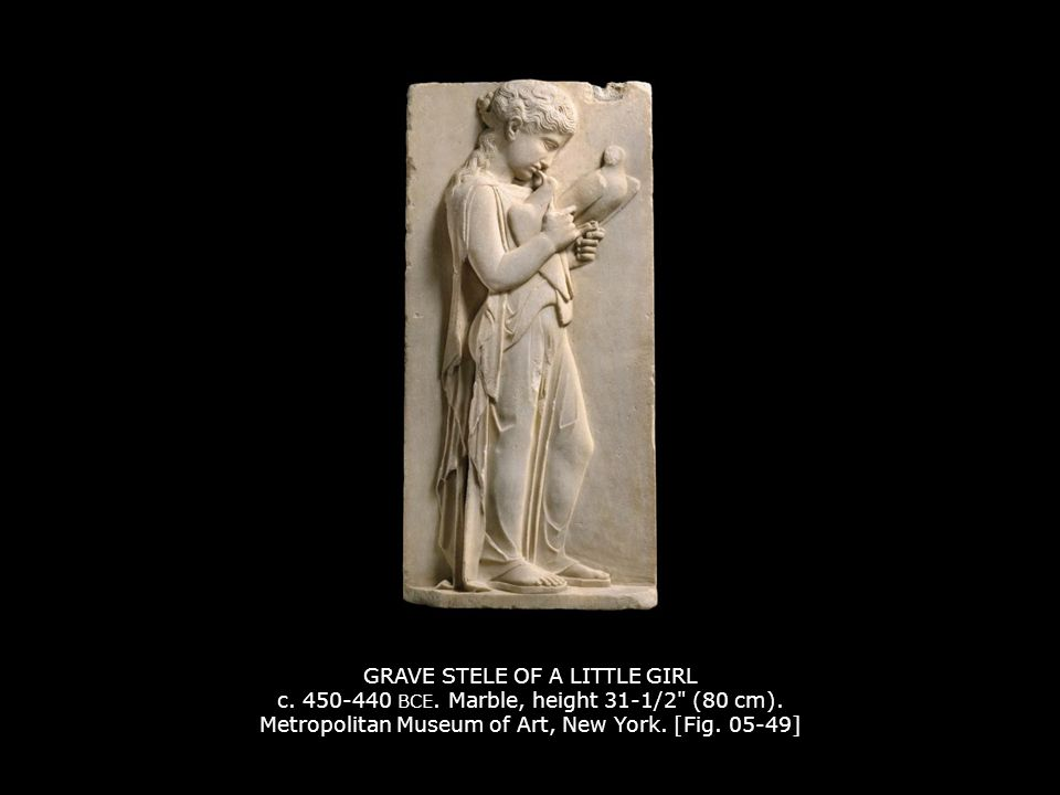 GRAVE STELE OF A LITTLE GIRL c.450-440 BCE. Marble, height 31-1/2 (80 cm).