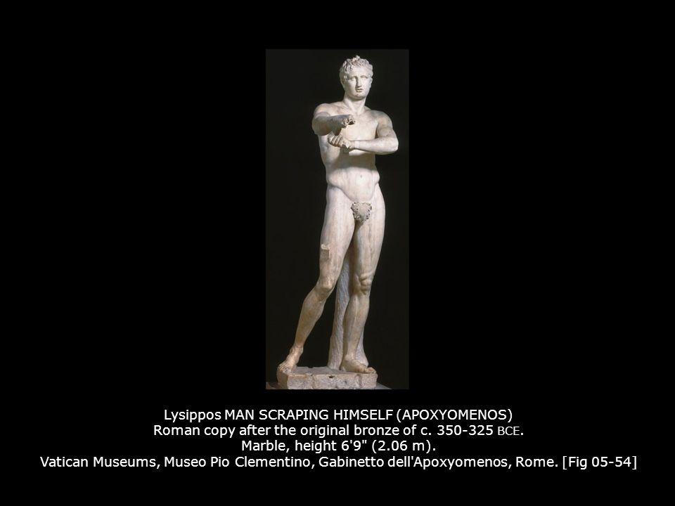 Lysippos MAN SCRAPING HIMSELF (APOXYOMENOS) Roman copy after the original bronze of c. 350-325 BCE. Marble, height 6'9