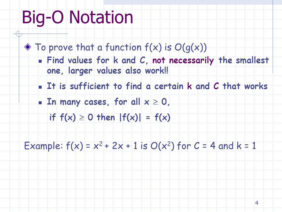 15 Big-O Notation Def.:Functions f and g are incomparable, if f(x) is not O(g) and g is not O(f).