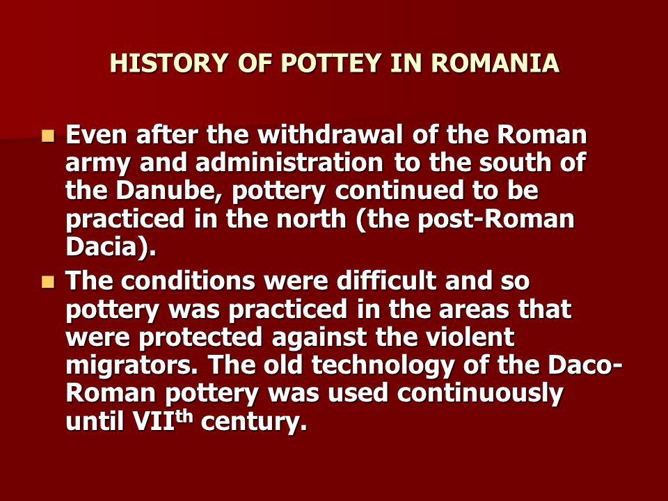 CENTRES OR CERAMICS IN ROMANIA CERAMICS FROM HOREZU CERAMICS FROM HOREZU