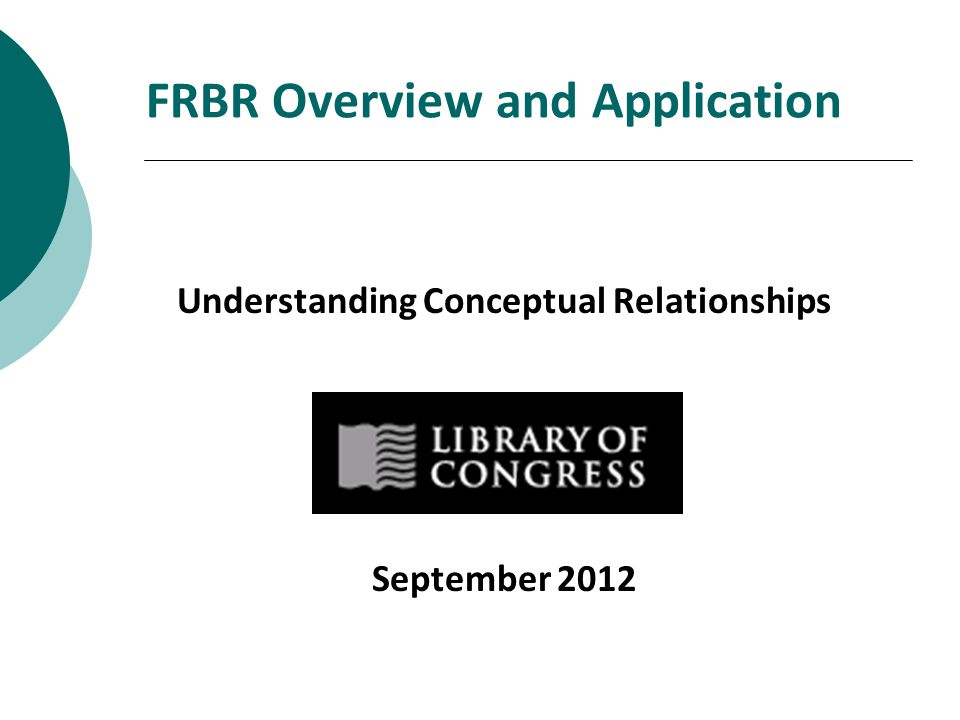 2 Course Objectives At the end of this course, you will be able to:  Understand FRBR as a conceptual model  Understand FRBR terminology  Identify FRBR Group 1 entities  Identify FRBR Group 1 attributes  Understand FRBR relationships  Appreciate FRBR Group 2 and Group 3 entities  Apply RDA: Resource Description & Access with a better appreciation of its underlying concepts