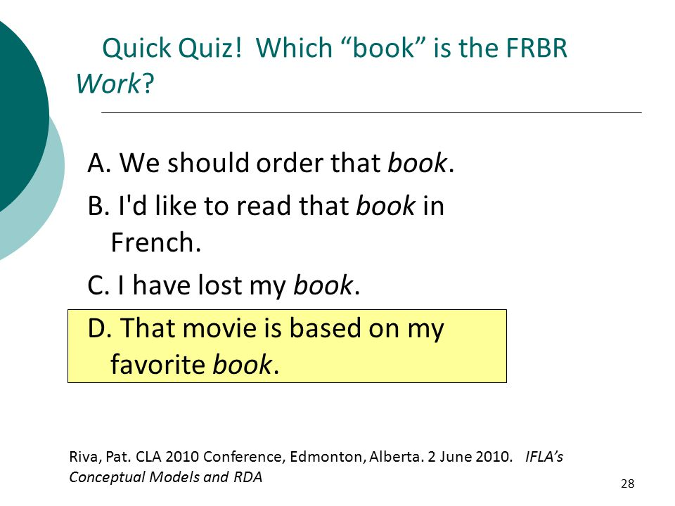 28 A. We should order that book. B. I d like to read that book in French.