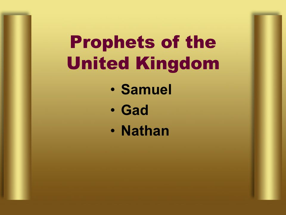 Prophets of the United Kingdom Samuel Gad Nathan