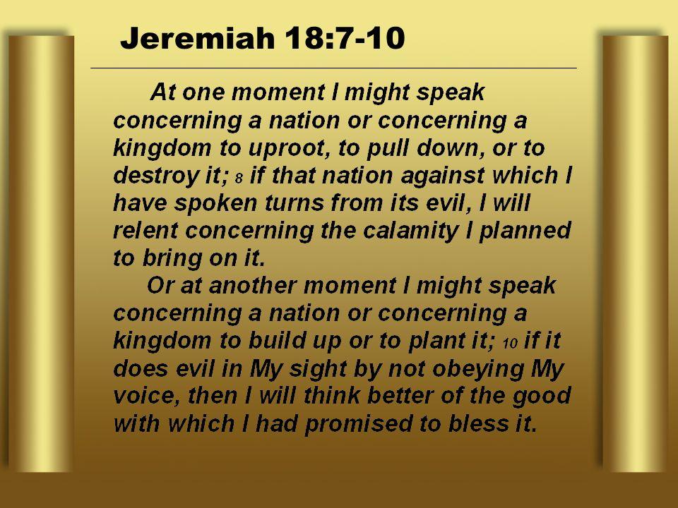 Jeremiah 18:7-10