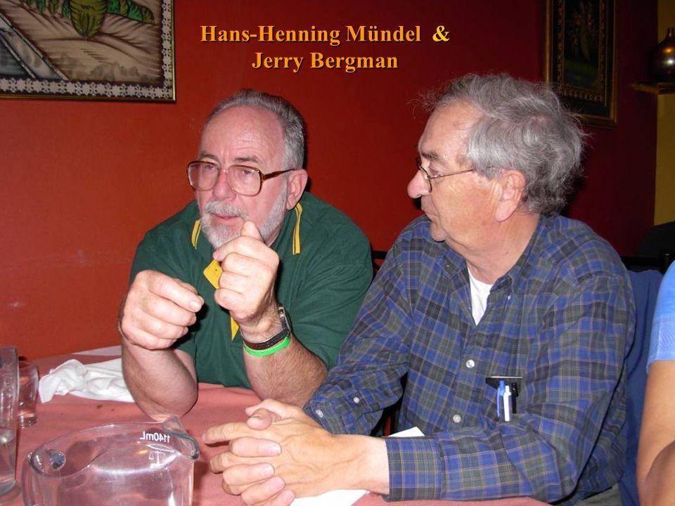 Hans-Henning Mündel & Jerry Bergman