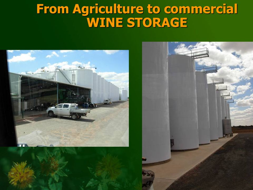 From Agriculture to commercial WINE STORAGE