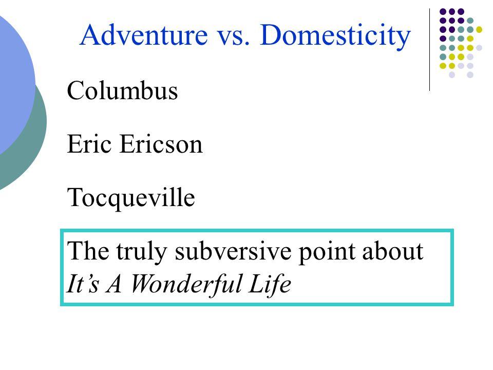 Adventure vs.