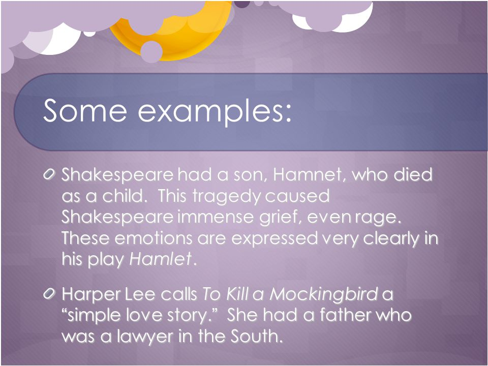 Some examples: Shakespeare had a son, Hamnet, who died as a child.