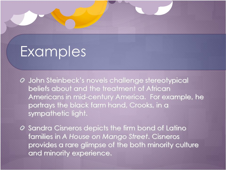 Examples John Steinbeck's novels challenge stereotypical beliefs about and the treatment of African Americans in mid-century America.