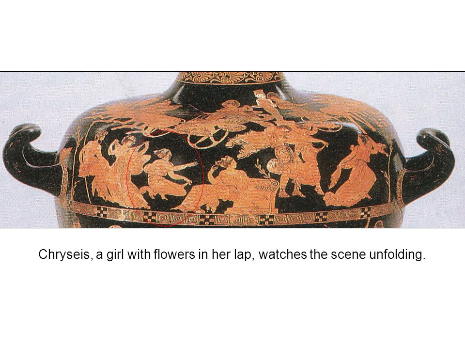 Chryseis, a girl with flowers in her lap, watches the scene unfolding.