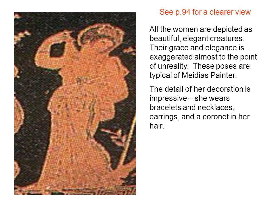 See p.94 for a clearer view All the women are depicted as beautiful, elegant creatures.