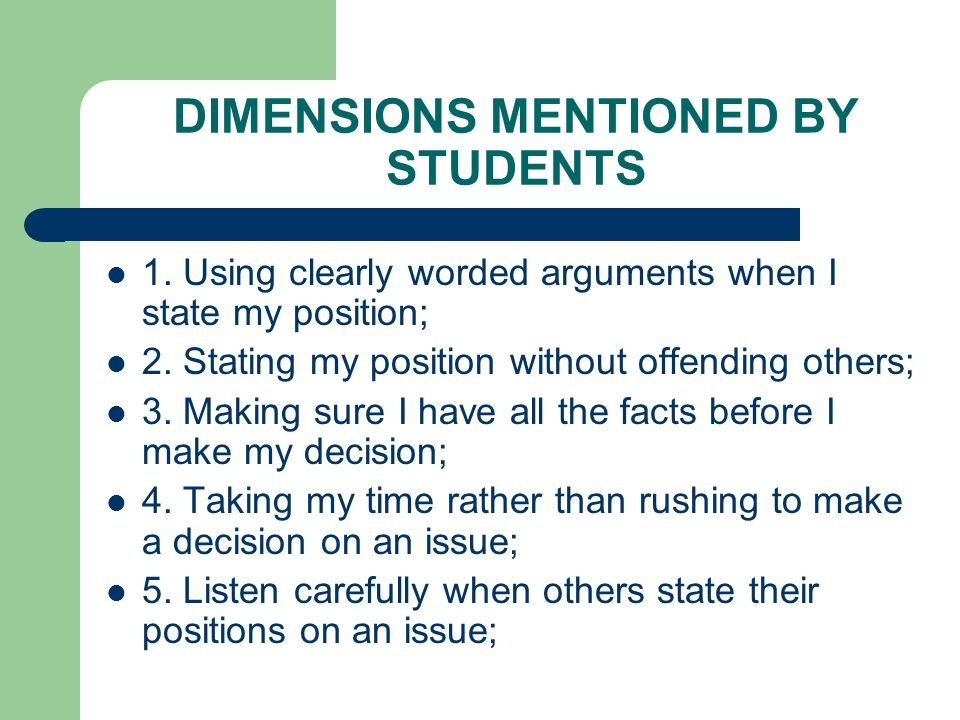 DIMENSIONS MENTIONED BY STUDENTS 6.Supporting my arguments with biblical truths; 7.