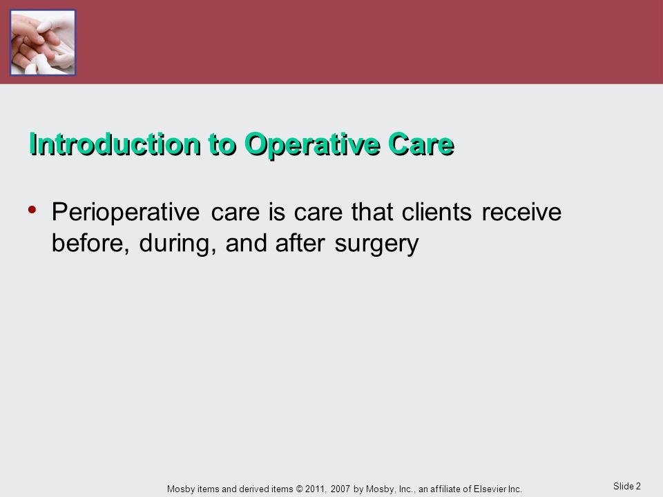 Slide 2 Mosby items and derived items © 2011, 2007 by Mosby, Inc., an affiliate of Elsevier Inc.
