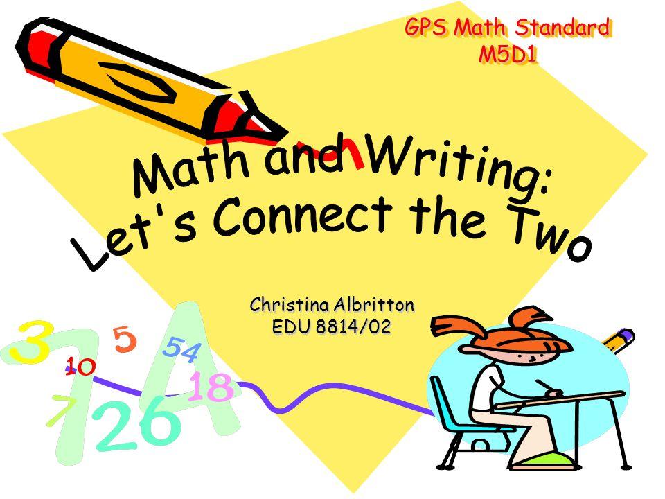 GPS Math Standard M5D1 Christina Albritton EDU 8814/02