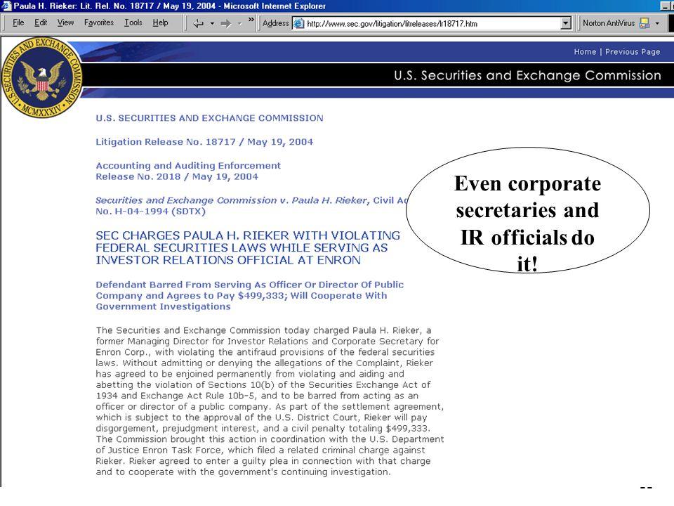 11 Even corporate secretaries and IR officials do it!