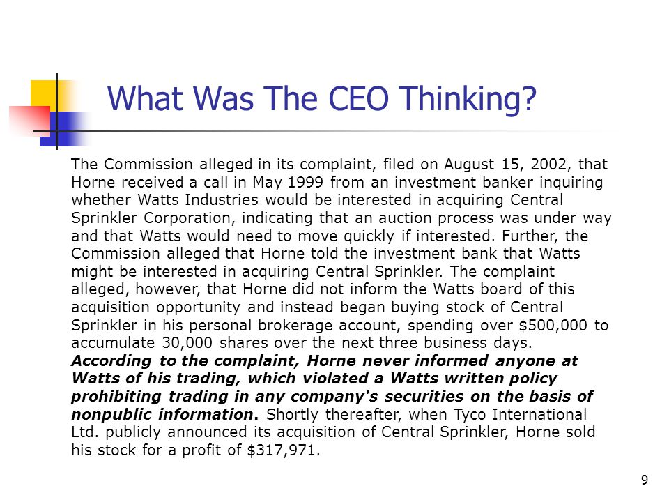 9 The Commission alleged in its complaint, filed on August 15, 2002, that Horne received a call in May 1999 from an investment banker inquiring whethe