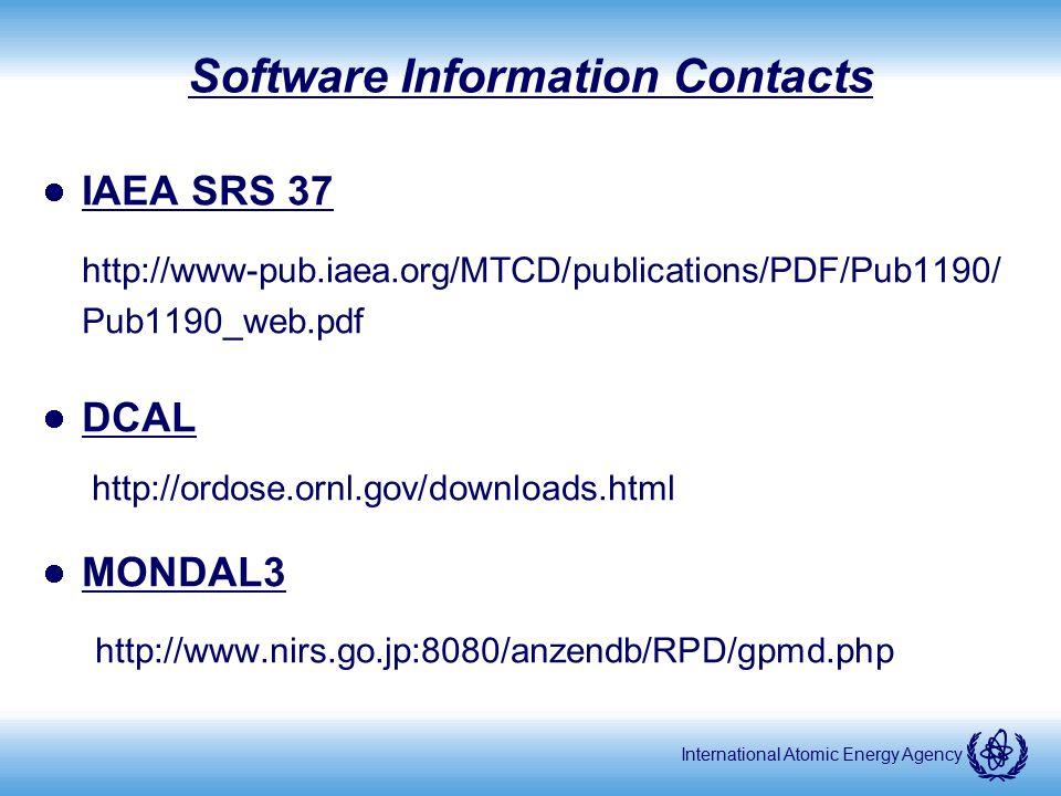 International Atomic Energy Agency Software Information Contacts IAEA SRS 37 http://www-pub.iaea.org/MTCD/publications/PDF/Pub1190/ Pub1190_web.pdf DC