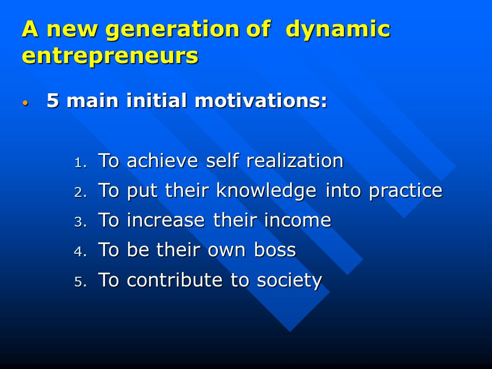 5 main initial motivations: 5 main initial motivations: 1.