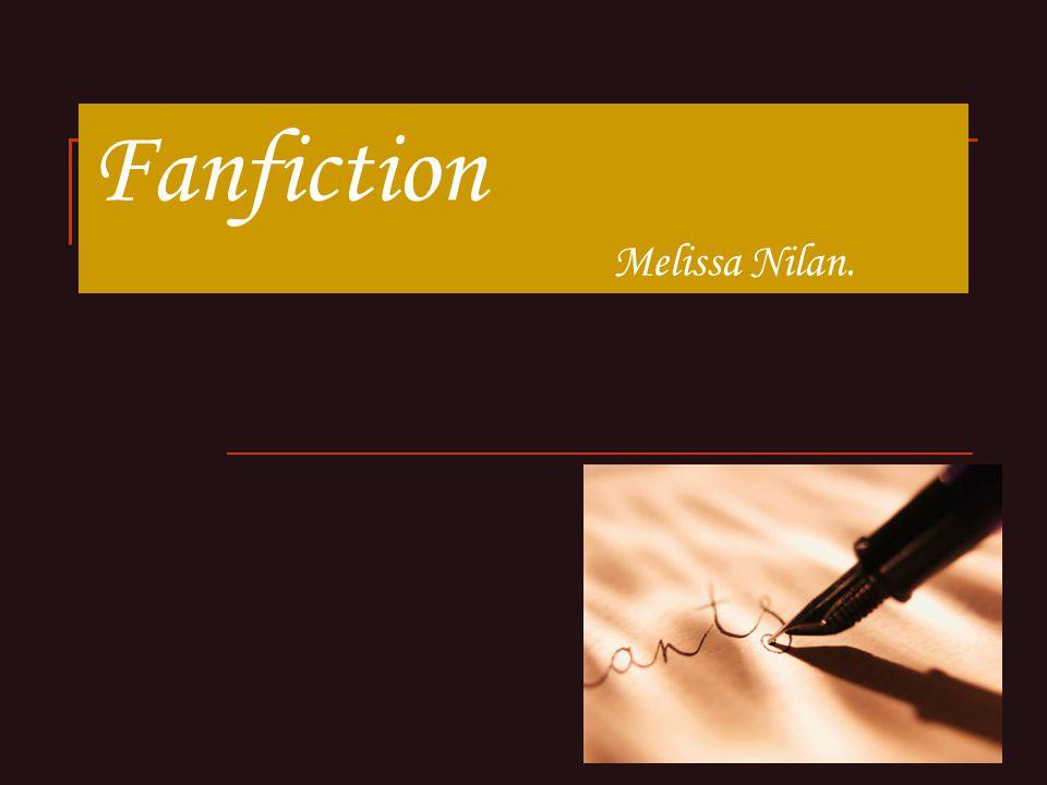 Fanfiction Melissa Nilan.