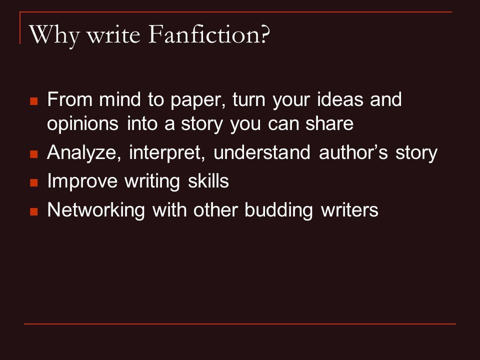 Why write Fanfiction.