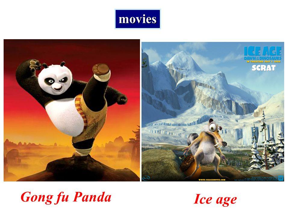 Gong fu Panda Ice age movies