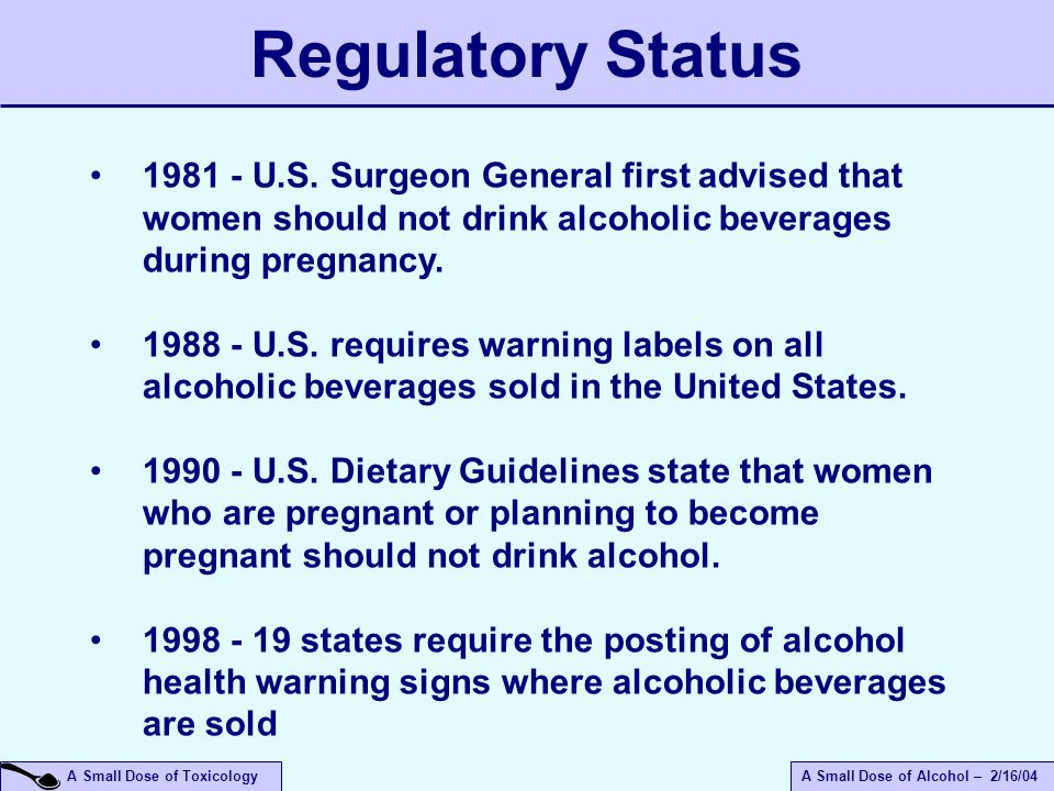 A Small Dose of ToxicologyA Small Dose of Alcohol – 2/16/04 1981 - U.S.