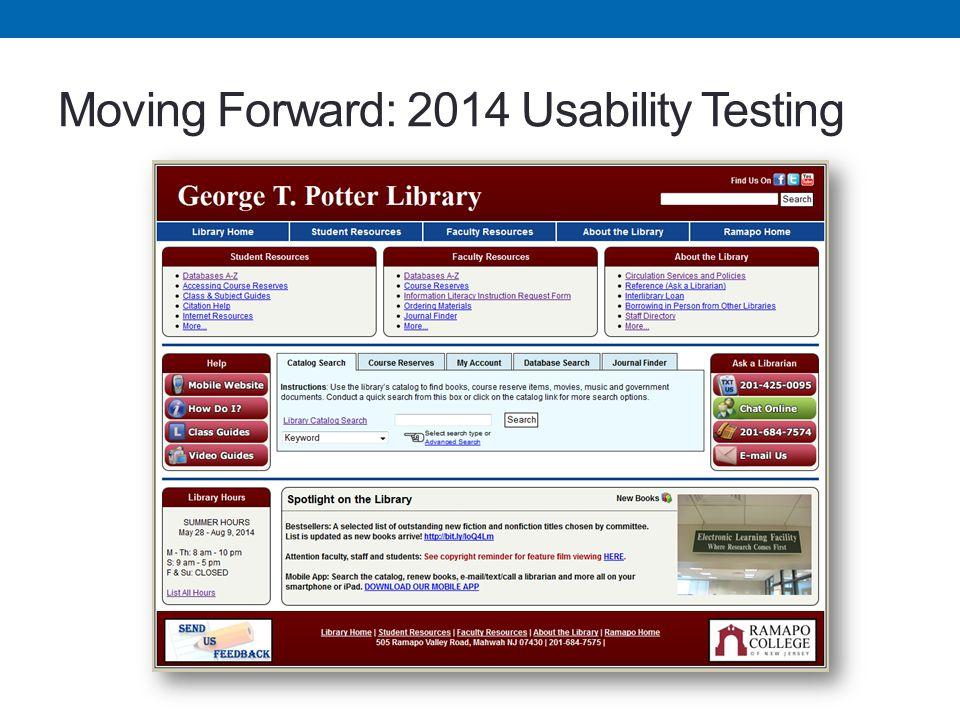 Moving Forward: 2014 Usability Testing