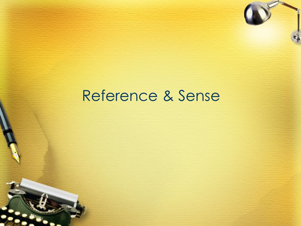 Reference & Sense