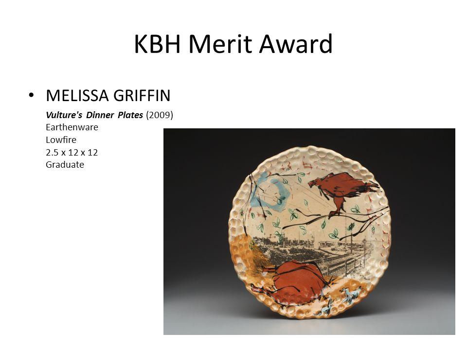 KBH Merit Award MELISSA GRIFFIN Vulture s Dinner Plates (2009) Earthenware Lowfire 2.5 x 12 x 12 Graduate