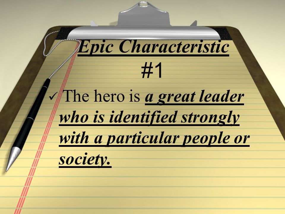 Epic Characteristic #2 The setting is broad and often includes supernatural realms, especially the land of the dead.