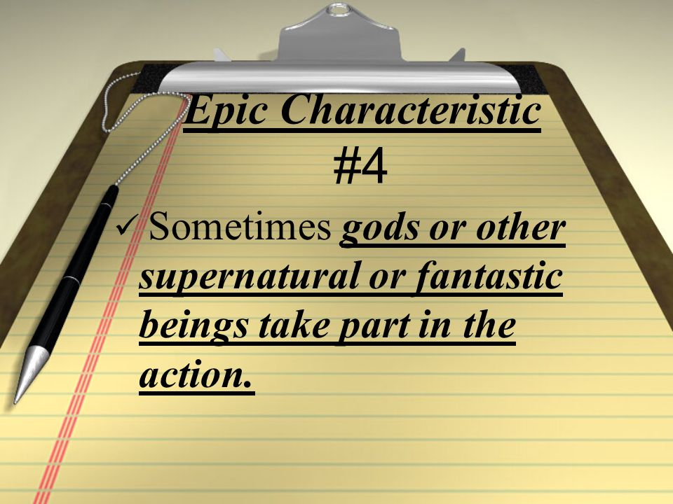 Epic Hero Characteristics The epic hero usually undertakes a QUEST/ JOURNEY to achieve something of great value to themselves or society