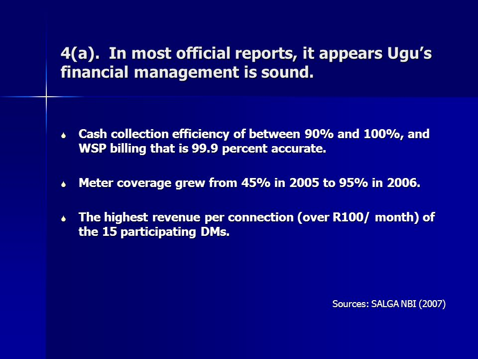 4(a). In most official reports, it appears Ugu's financial management is sound.