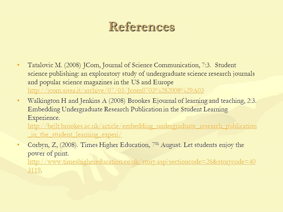 References http://jcom.sissa.it/archive/07/03/Jcom0703%282008%29A03Tatalovic M.